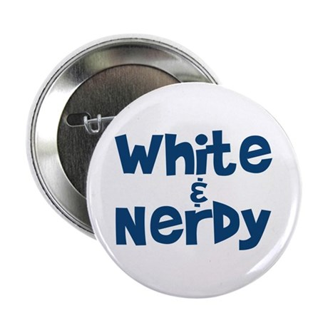 "White & Nerdy 2.25"" Button"