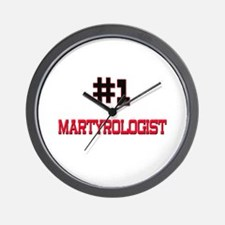 Number 1 MARTYROLOGIST Wall Clock