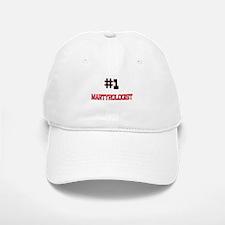 Number 1 MARTYROLOGIST Baseball Baseball Cap