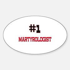 Number 1 MARTYROLOGIST Oval Decal