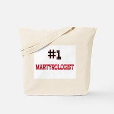 Number 1 MARTYROLOGIST Tote Bag