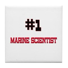 Number 1 MARINE SCIENTIST Tile Coaster