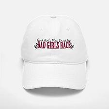 Bad Girls Race Baseball Baseball Cap