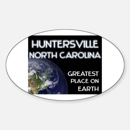 huntersville north carolina - greatest place on ea