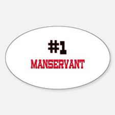Number 1 MANSERVANT Oval Decal
