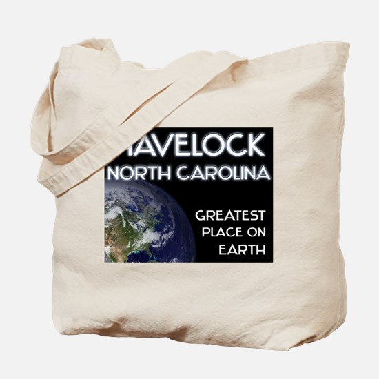 havelock north carolina - greatest place on earth