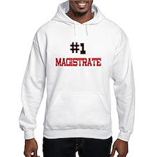 Number 1 MAGISTRATE Hoodie