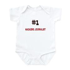 Number 1 MAGAZINE JOURNALIST Infant Bodysuit
