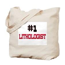 Number 1 LITHOLOGIST Tote Bag