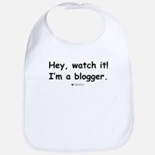 Hey, watch it - Blog Bib