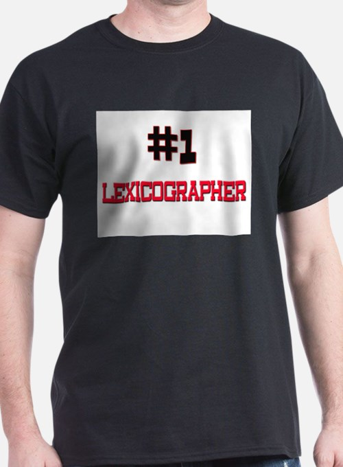 Number 1 LEXICOGRAPHER T-Shirt