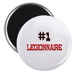 Number 1 LEGIONNAIRE Magnet