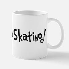 Addicted to Skating Mug