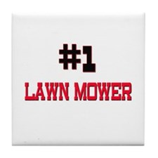 Number 1 LAWN MOWER Tile Coaster