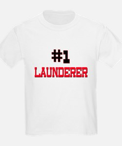 Number 1 LAUNDERER T-Shirt