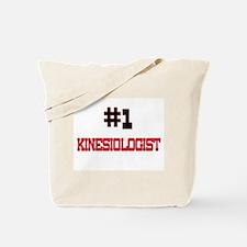 Number 1 KINESIOLOGIST Tote Bag
