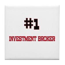 Number 1 INVESTMENT BROKER Tile Coaster
