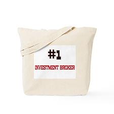 Number 1 INVESTMENT BROKER Tote Bag