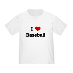 I Love Baseball T