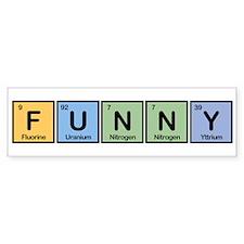 Funny made of Elements Bumper Bumper Bumper Sticker