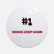Number 1 INSURANCE ACCOUNT MANAGER Ornament (Round