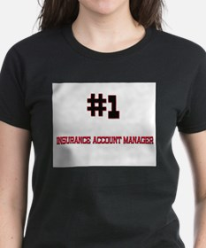 Number 1 INSURANCE ACCOUNT MANAGER Tee