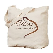 Otters have more fun! Tote Bag
