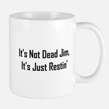 It's Not Dead Jim (II) Mug