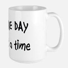 One day at a time Mug