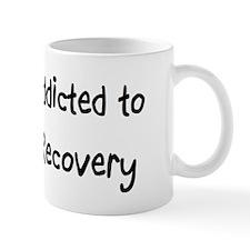 Addicted to Recovery Small Mug