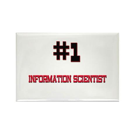 Number 1 INFORMATION SCIENTIST Rectangle Magnet (1