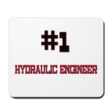 Number 1 HYDRAULIC ENGINEER Mousepad