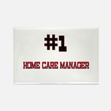 Number 1 HOME CARE MANAGER Rectangle Magnet