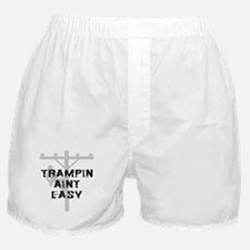 Trampin aint easy Boxer Shorts