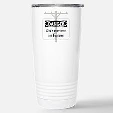 Don't mess with the foreman Travel Mug