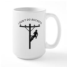 I don't do buckets Mug