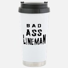 Bad ass lineman2 Travel Mug