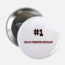 """Number 1 HEALTH PROMOTION SPECIALIST 2.25"""" Button"""