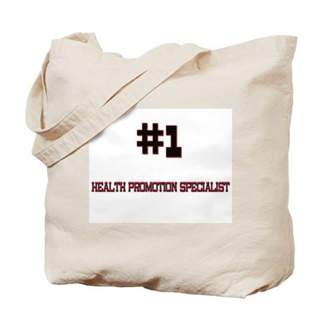Number 1 HEALTH PROMOTION SPECIALIST Tote Bag
