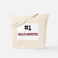 Number 1 HEALTH INSPECTOR Tote Bag