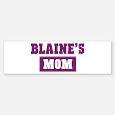 Blaines Mom Bumper Bumper Bumper Sticker