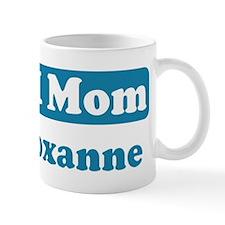 #1 Mom Roxanne Mug