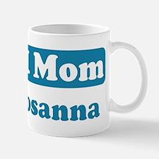 #1 Mom Rosanna Mug