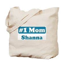 #1 Mom Shanna Tote Bag
