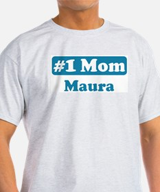 #1 Mom Maura T-Shirt