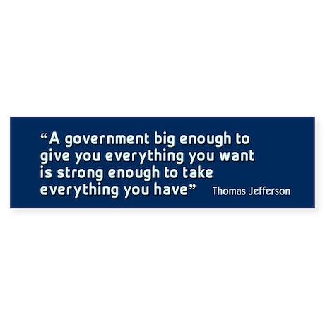 Thomas Jefferson Quote BumperSticker