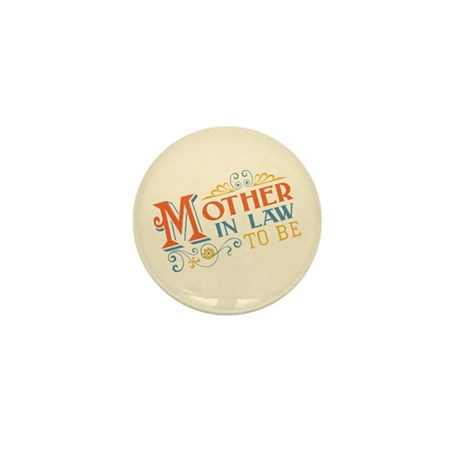 Warm Mother in Law Mini Button