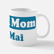 #1 Mom Mai Mug