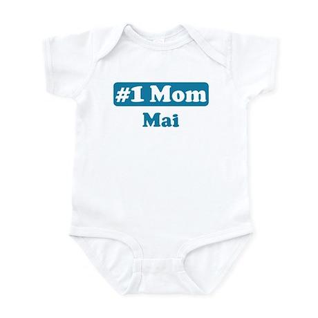 #1 Mom Mai Infant Bodysuit