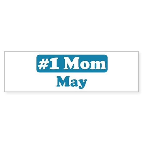 #1 Mom May Bumper Sticker